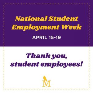 National Student Employment Week, April 15-19