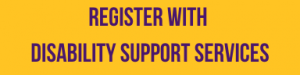 Register with Disability Support Services