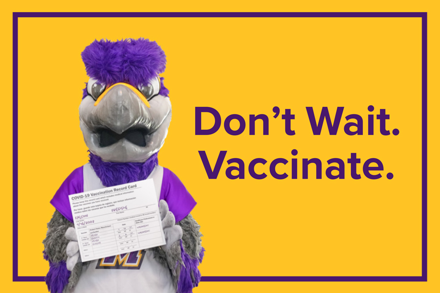 Freddie the Falcon holding a COVID-19 vaccine card with the text Don't wait, vaccinate.