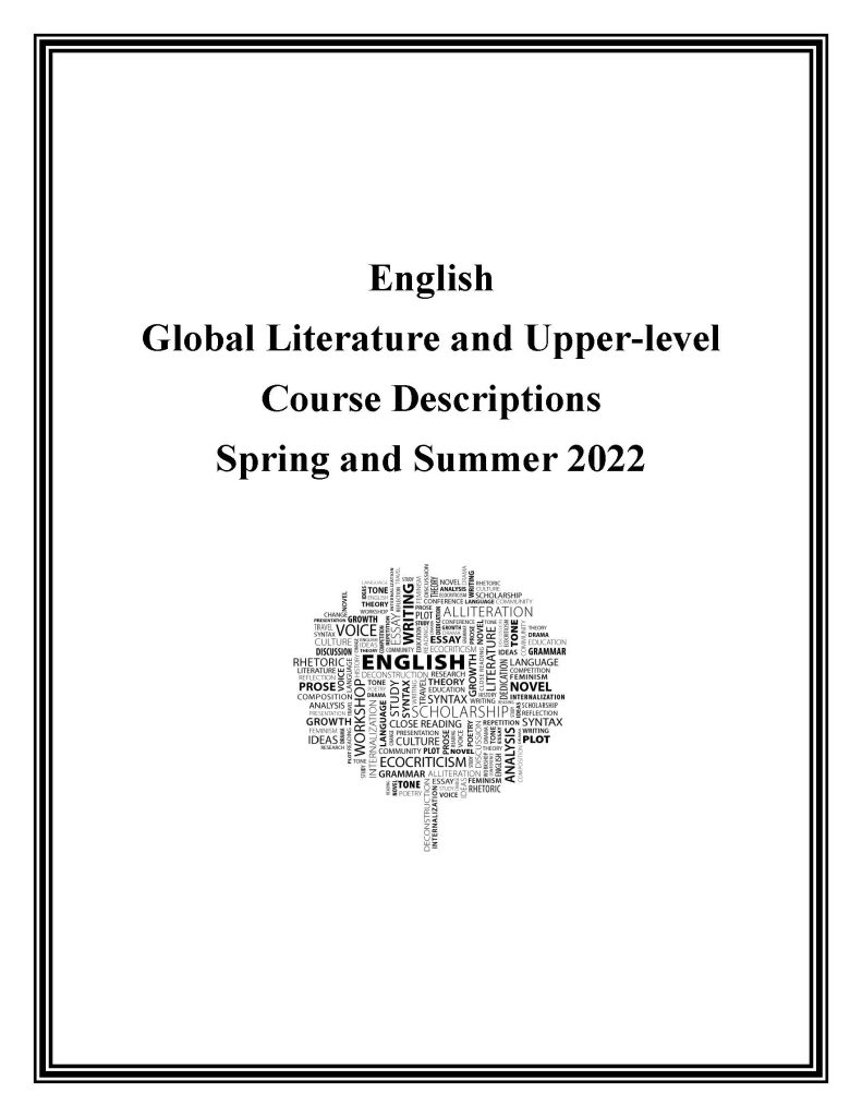 Spring and Summer 2022 Course Descriptions